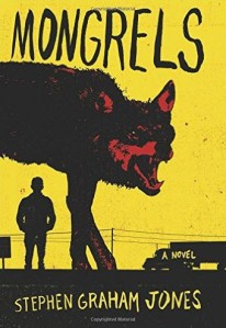 Cover of Mongrels by Stephen Graham Jones